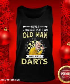 Never Underestimate An Old Man Who Plays Darts Tank Top - Design By Reallovetees.com