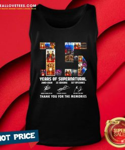 So 15 Years Of Supernatural 2005 2020 15 Seasons 327 Episodes Thank You For The Memories Signatures Tank Top - Design By Reallovetees.com