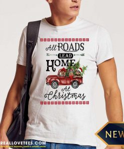All Roads Lead Home At Christmas Red Truck Bird Xmas Shirt - Design By Reallovetees.com