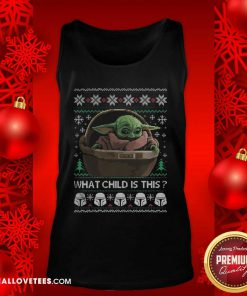Top 2020 What Child Is This Baby Yoda Funny Christmas Tank Top - Design By Reallovetees.com