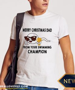 Vip Merry Christmas Dad From Your Swimming Champions Shirt - Design By Reallovetees.com