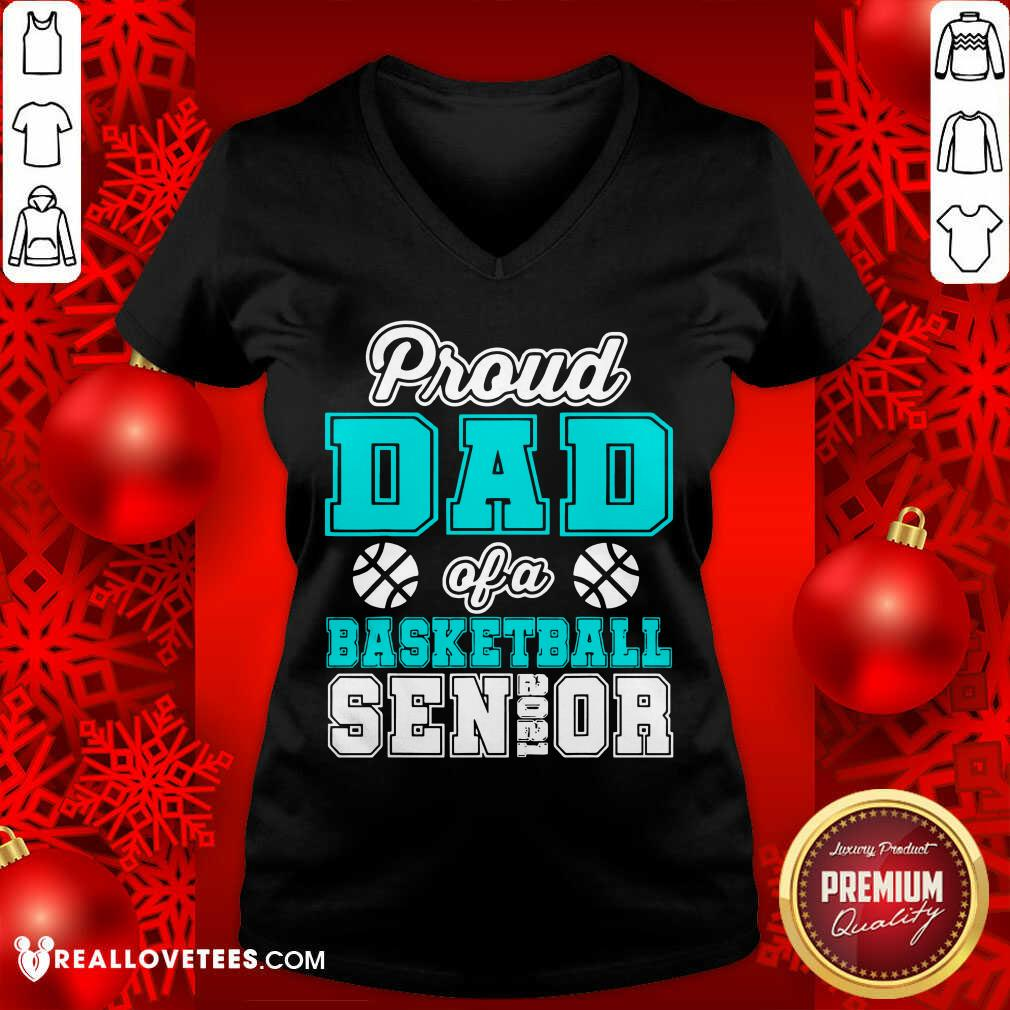 Proud Dad Of A Basketball Senior High School College V-neck - Design By Reallovetees.com
