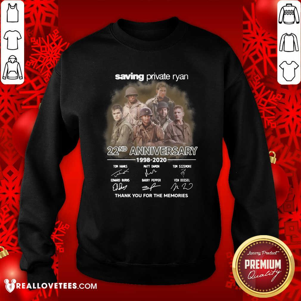 Saving Private Ryan 22nd Anniversary 1988 2020 Thank You For The Memories Signatures Sweatshirt - Design By Reallovetees.com