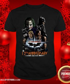 The Dark Knight 12th Anniversary 2008 2020 Signatures Shirt - Design By Reallovetees.com