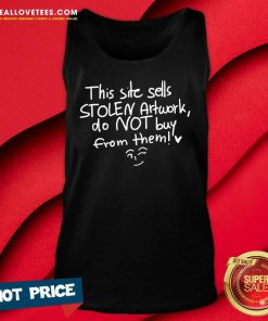 This Site Sells Stolen Artwork Do Not Buy From Them Tank Top - Design By Reallovetees.com