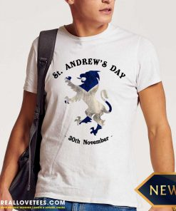 St Andrew's Day Shirt - Design By Reallovetees.com