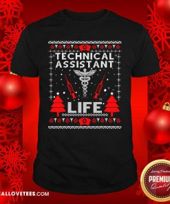 Teaching Assistant Life Cute Gift Ugly Christmas Medical Shirt - Design By Reallovetees.com