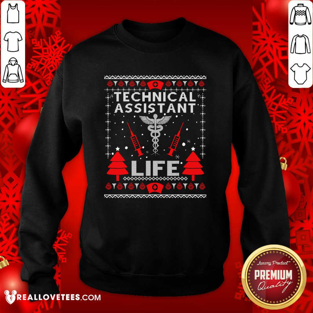 Teaching Assistant Life Cute Gift Ugly Christmas Medical Sweatshirt - Design By Reallovetees.com