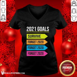 Happy New Year 2021 Goals Goodbye 2020 Survive Forget 2020 V-neck - Design By Reallovetees.com