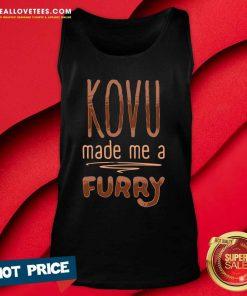 Kovu Made Me A Furry 2021 Tank Top - Design By Reallovetees.com