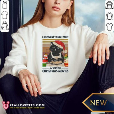 Black Cat I Just Want To Bake Stuff And Watch Christmas Movie Vintage Sweatshirt - Design By Reallovetees.com