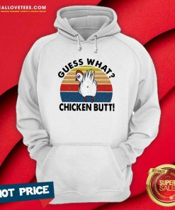 Guess What Chicken Butt Vintage Sunset Hoodie - Design By Reallovetees.com