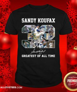 Sandy Koufax 32 Greatest Of All Time Signature Shirt - Design By Reallovetees.com