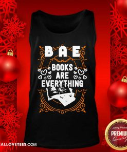 BAE Books Are Everything Tank Top - Design By Reallovetees.com