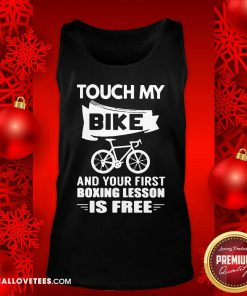 Touch My Bike And Your First Boxing Lesson Is Free Tank Top - Design By Reallovetees.com