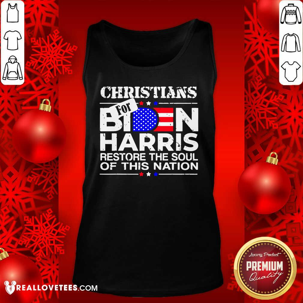 Christians Biden Harris Restore The Soul Of This Nation Tank Top - Design By Reallovetees.com