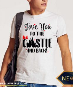Disney Love You To The Castle And Back Valentines Day Shirt - Design By Reallovetees.com