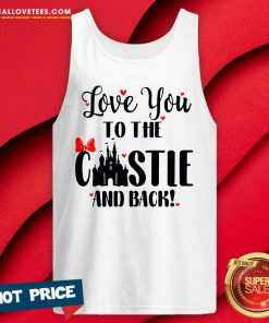 Disney Love You To The Castle And Back Valentines Day Tank Top - Design By Reallovetees.com