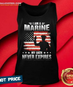 I Am A Marine My Oath Never Expires American Flag Veteran Tank Top - Design By Reallovetees.com