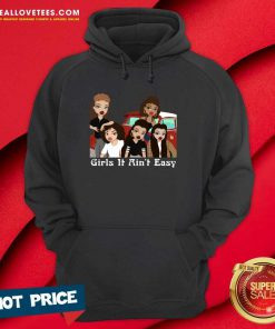 Mi Vida Loca Girls It Ain't Easy Hoodie
