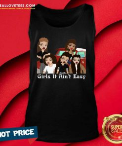 Mi Vida Loca Girls It Ain't Easy Tank Top