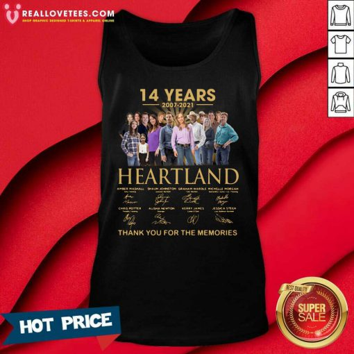 14 Years 2007 2021 Heartland Thank You For The Memories Tank Top