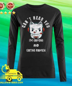 Cat Can't Hear You I'm Gaming Boyfriend Long-sleeved