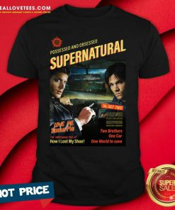 Possessed And Obsessed Supernatural Driver Picks The Music Shotgun Shirt