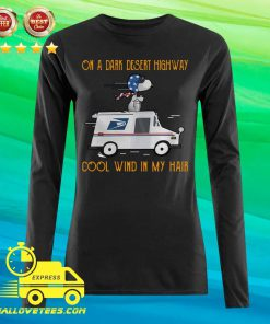 Snoopy USPS On A Dark Desert Highway Cool Wind In My Hair Long-sleeved