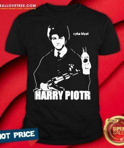 Harry Piotr Cyka Blyat Shirt
