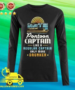 Pontoon Captain Like A Regular Captain Only More Drunker Long-sleeved