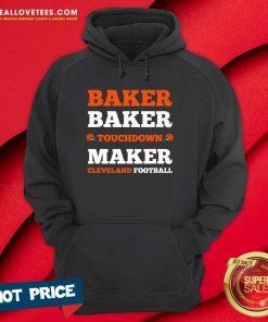 Baker Baker Touchdown Maker Cleveland Football Hoodie