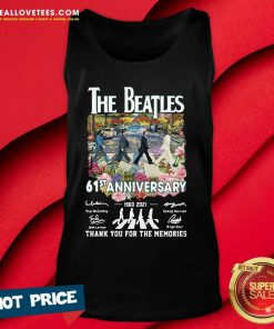 The Beatles 61st Anniversary 1960-2021 Thank You For The Memories Signatures Tank Top