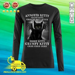 Annoyed Kitty Touchy Kitty Grouchy Ball Of Fur Moody Kitty Grumpy Kitty Grrr Grrr Grrr Long-sleeved