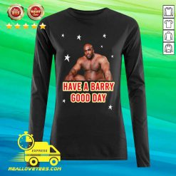 Barry Wood Have A Barry Good Day Long-sleeved