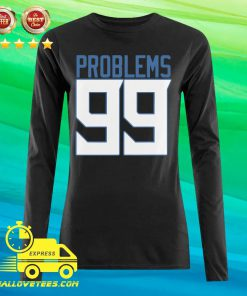 Tennessee 99 Problems Long-sleeved