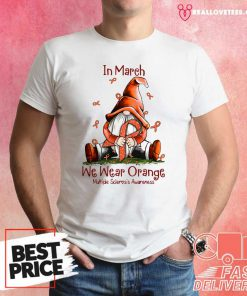Gnome In March We Wear Orange Multiple Sclerosis Awareness Shirt