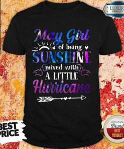 May Girl Sunshine A Little Hurricane Shirt