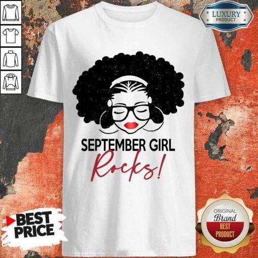 Pretty September Girl Rocks Shirt