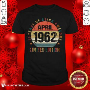 59 Years Of Being Awesome April Limited Edition Shirt
