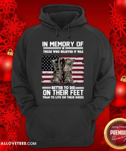In Memory Of Better To Their Feet Hoodie