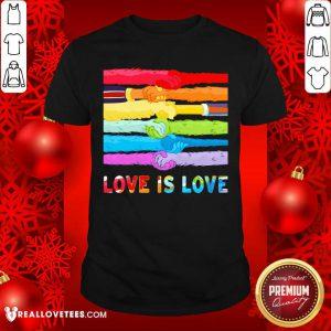 LGBT Hand Love Is Love Shirt