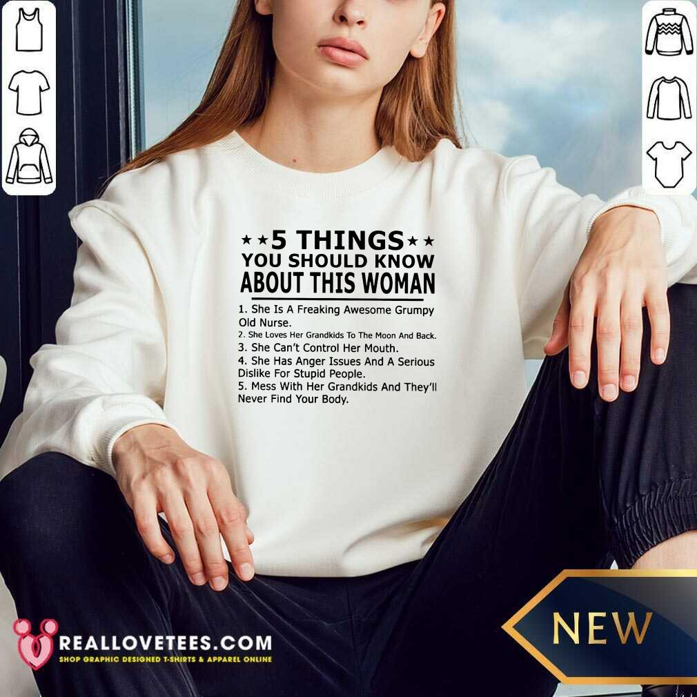 5 Things You Should Know About This Woman Sweatshirt