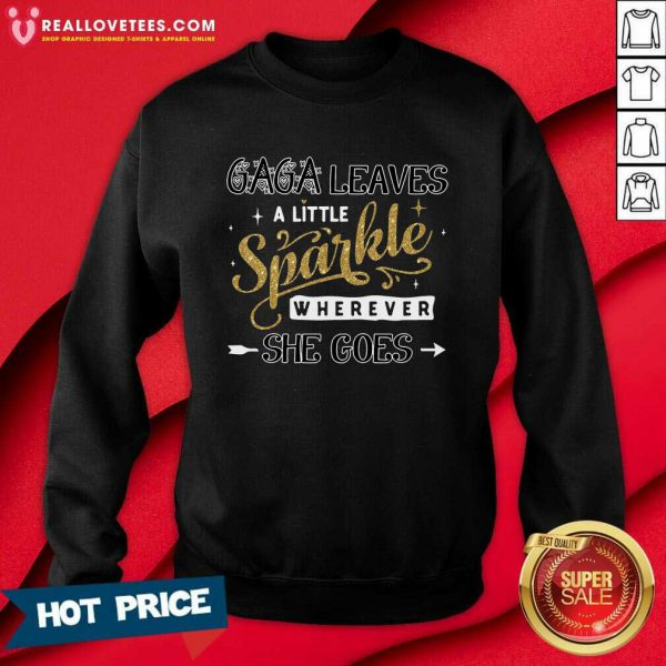 Grandma Leaves A Little Sparkle Wherever She Goes Sweatshirt