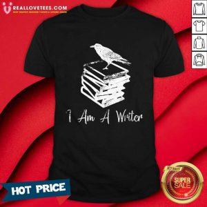 I Am A Writer Journalist Life Shirt