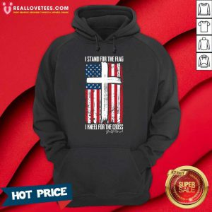 I Stand For The Flag I Kneel For The Cross American Flag Hoodie