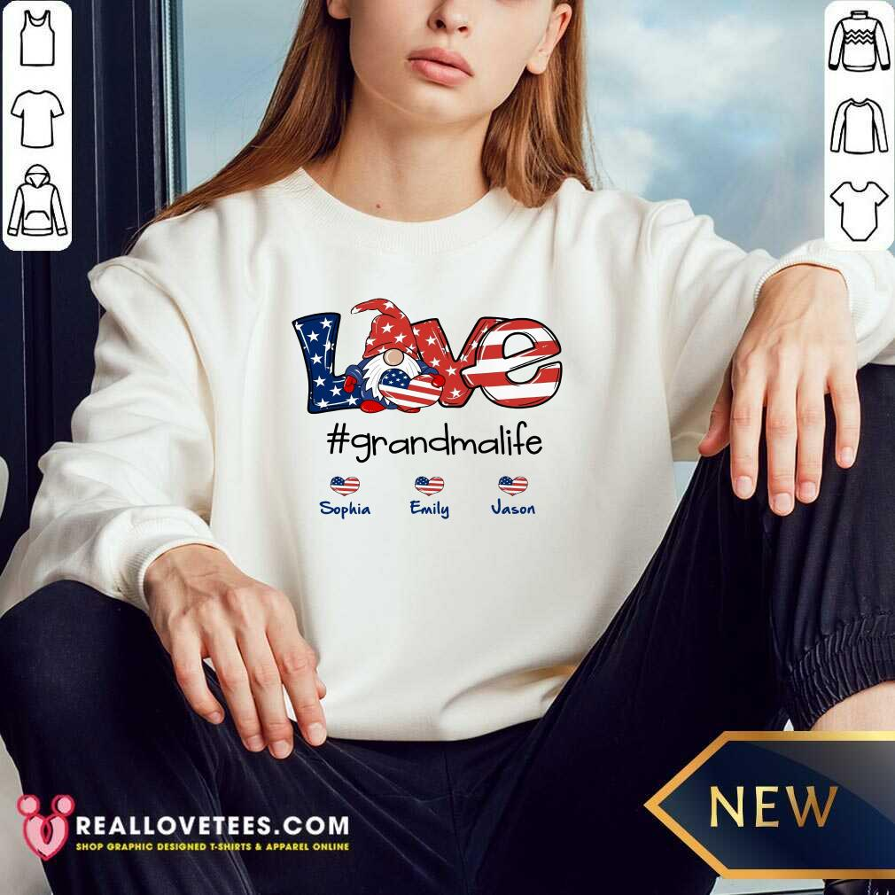 Shorty Love Grandma Life Heart Sophia Emily Jason American Flag Sweatshirt